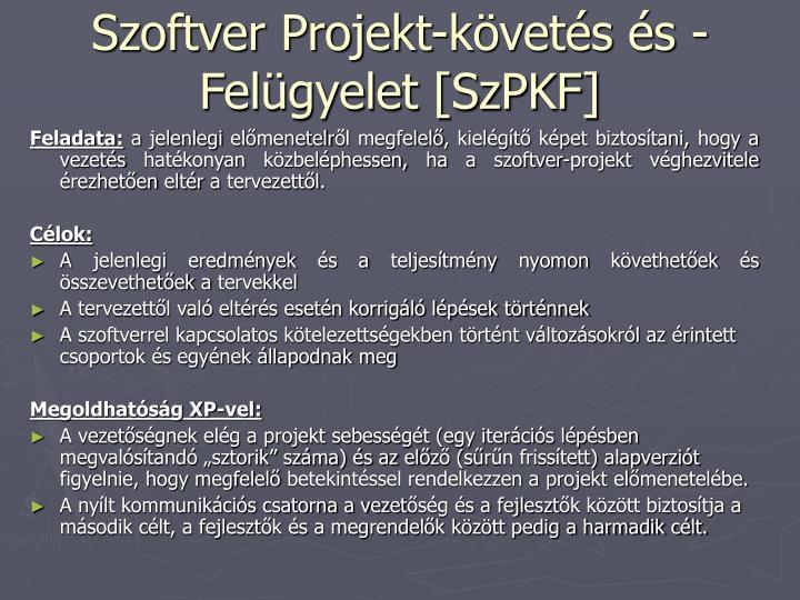 Szoftver Projekt-követés és -Felügyelet [SzPKF]