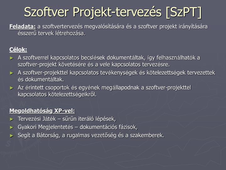 Szoftver Projekt-tervezés [SzPT]