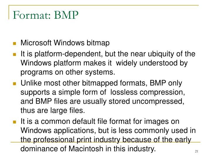 Format: BMP