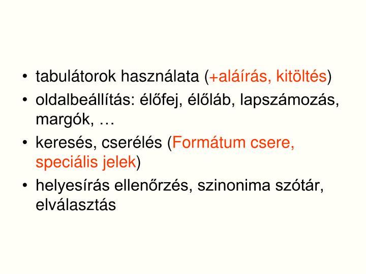 tabulátorok használata (