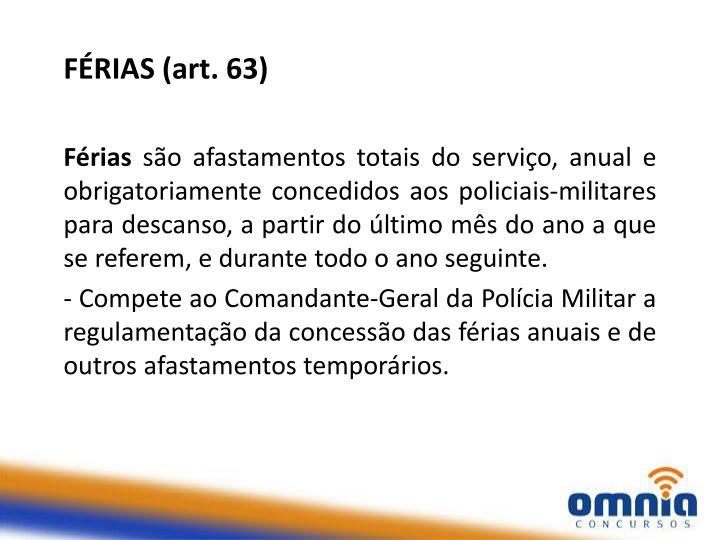 FÉRIAS (art. 63)