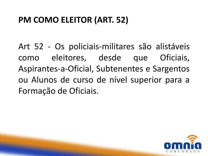 PM COMO ELEITOR (ART. 52)