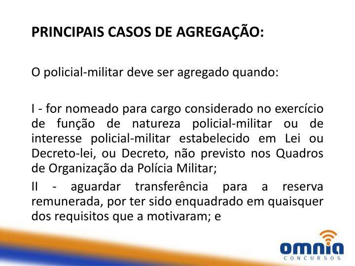 PRINCIPAIS CASOS DE AGREGAÇÃO: