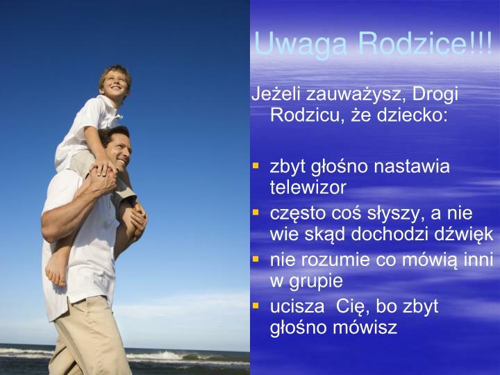 Uwaga Rodzice!!!