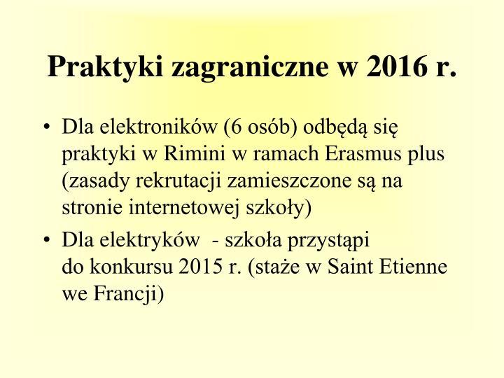 Praktyki zagraniczne w 2016 r.