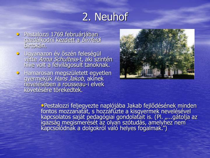 Pestalozzi 1769 februrjban gazdlkodni kezdett a