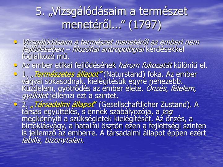 5. Vizsgldsaim a termszet menetrl... (1797)