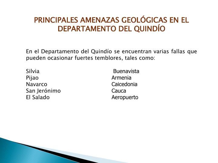 PRINCIPALES AMENAZAS GEOLÓGICAS EN EL DEPARTAMENTO DEL QUINDÍO