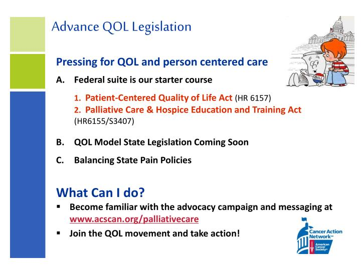 Advance QOL Legislation