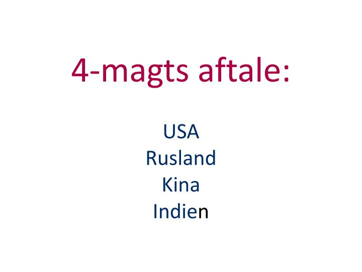4-magts aftale: