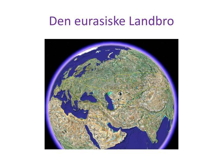 Den eurasiske Landbro