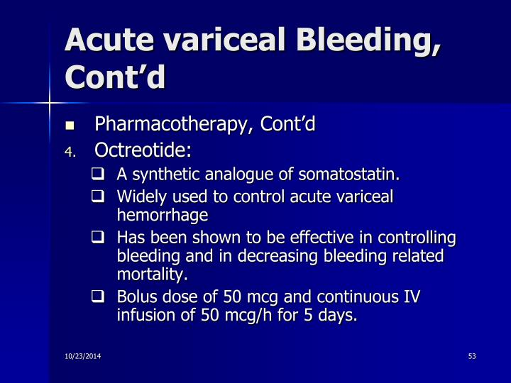 Acute variceal Bleeding, Cont'd
