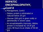 hepatic encephalopathy cont d3