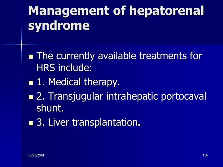 Management of hepatorenal syndrome