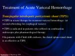 treatment of acute variceal hemorrhage7