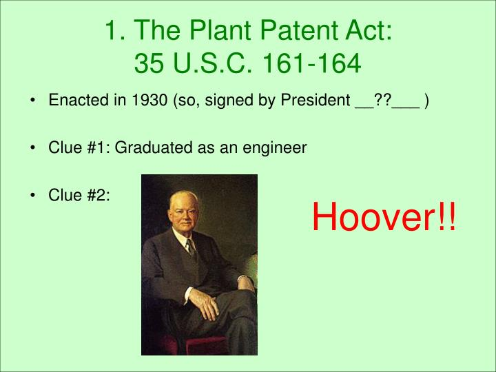 1. The Plant Patent Act: