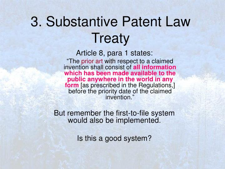 3. Substantive Patent Law Treaty
