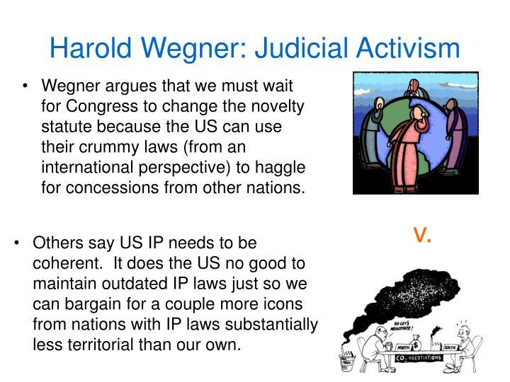 Harold Wegner: Judicial Activism