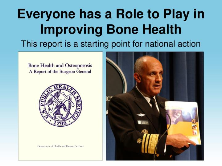 Everyone has a Role to Play in Improving Bone Health