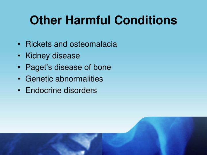 Other Harmful Conditions