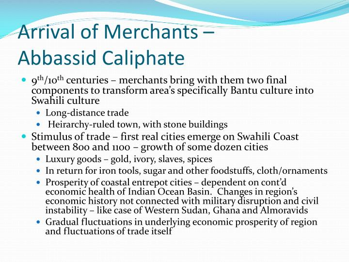 Arrival of Merchants –