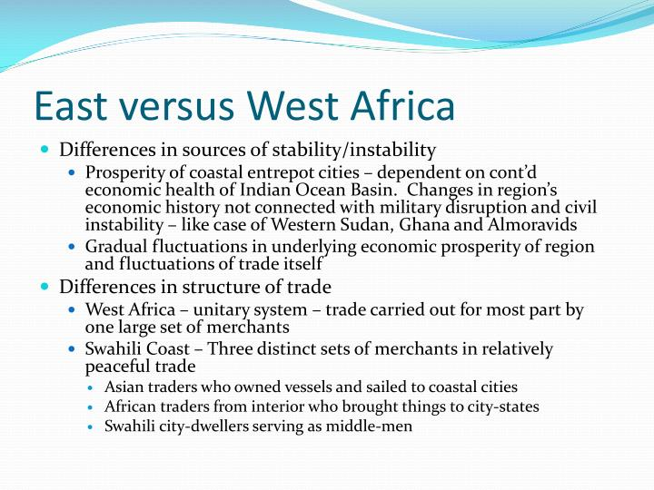East versus West Africa