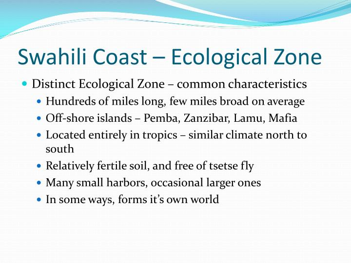 Swahili Coast – Ecological Zone