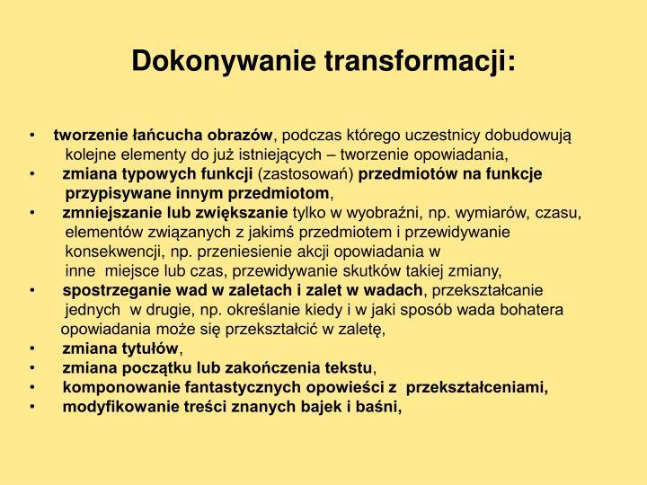 Dokonywanie transformacji: