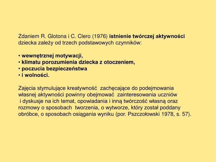 Zdaniem R. Glotona i C. Clero (1976)