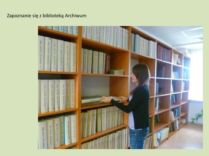 Zapoznanie się z biblioteką Archiwum