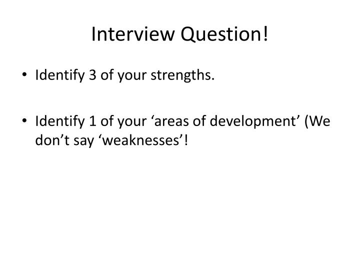 Interview Question!