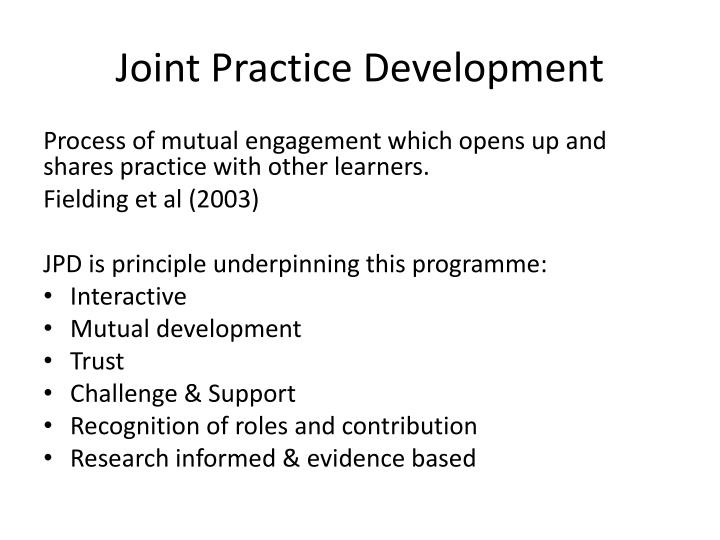 Joint Practice Development