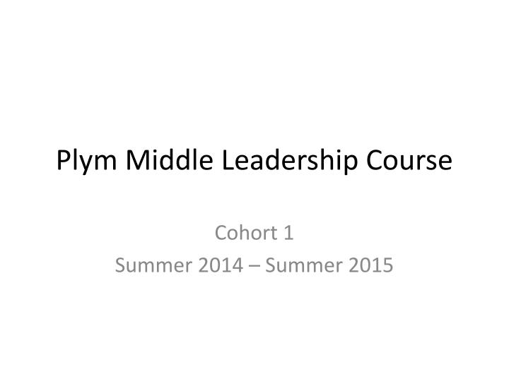 Plym middle leadership course