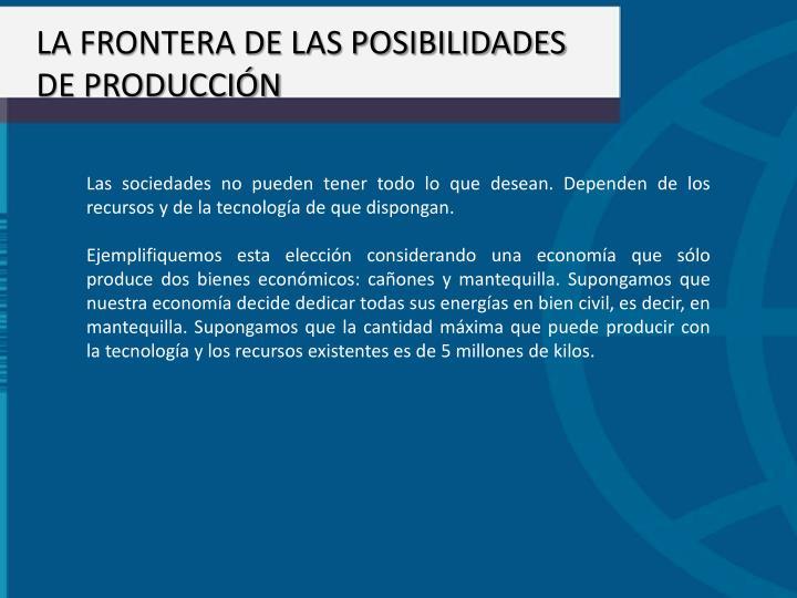 LA FRONTERA DE LAS POSIBILIDADES DE PRODUCCIÓN