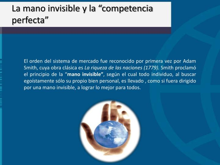 """La mano invisible y la """"competencia perfecta"""""""