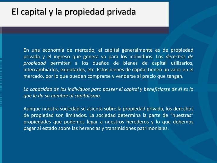 El capital y la propiedad privada