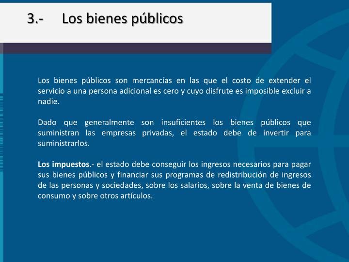 3.-Los bienes públicos