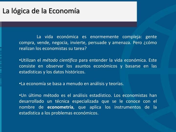 La lgica de la Economa