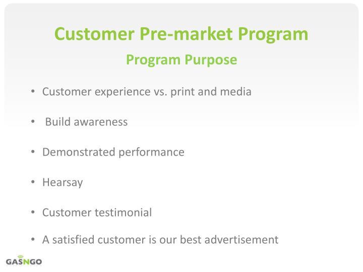 Customer Pre-market Program