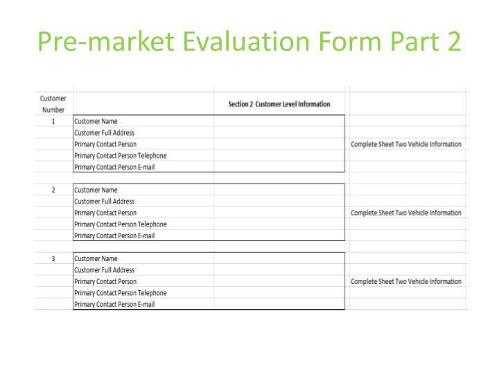 Pre-market Evaluation Form Part 2