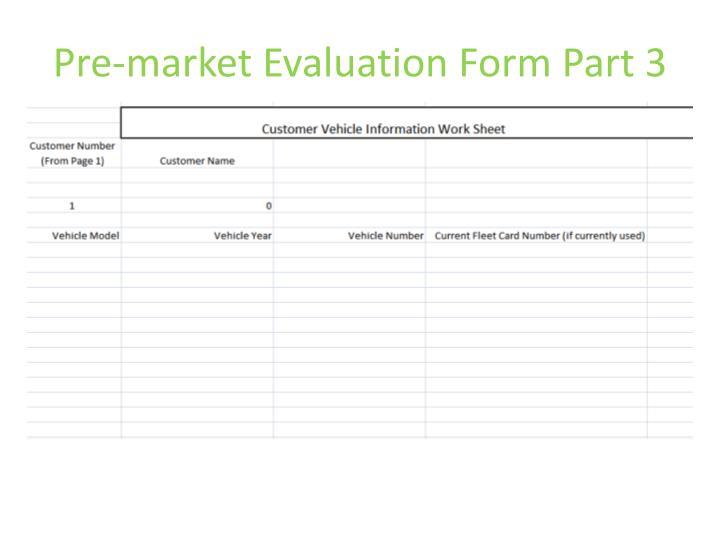 Pre-market Evaluation Form Part 3