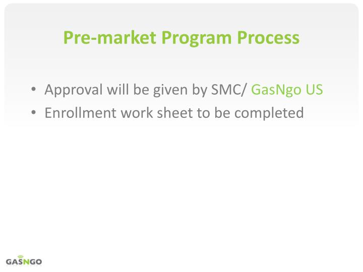 Pre-market Program Process