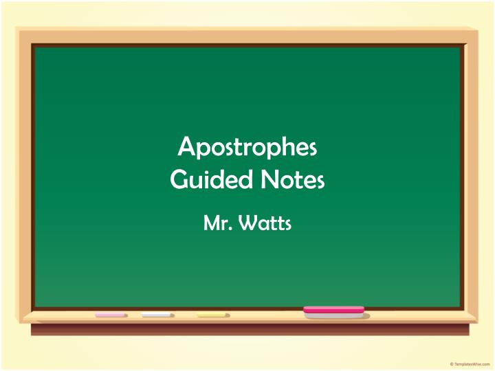 Apostrophes guided notes
