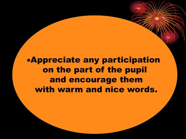 Appreciate any participation