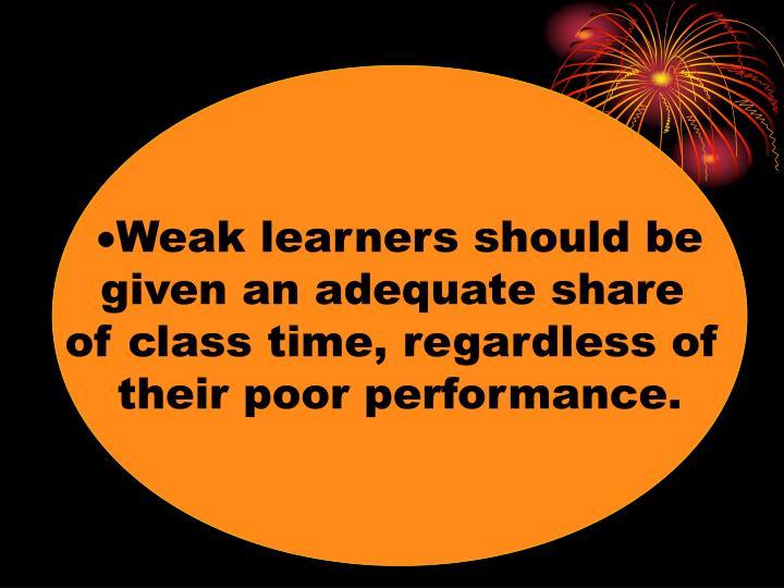 Weak learners should be