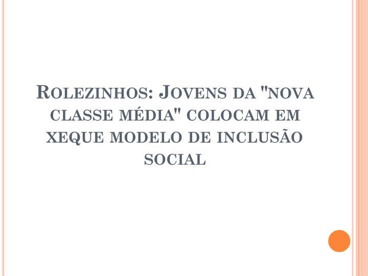 """Rolezinhos: Jovens da """"nova classe média"""" colocam em xeque modelo de inclusão social"""