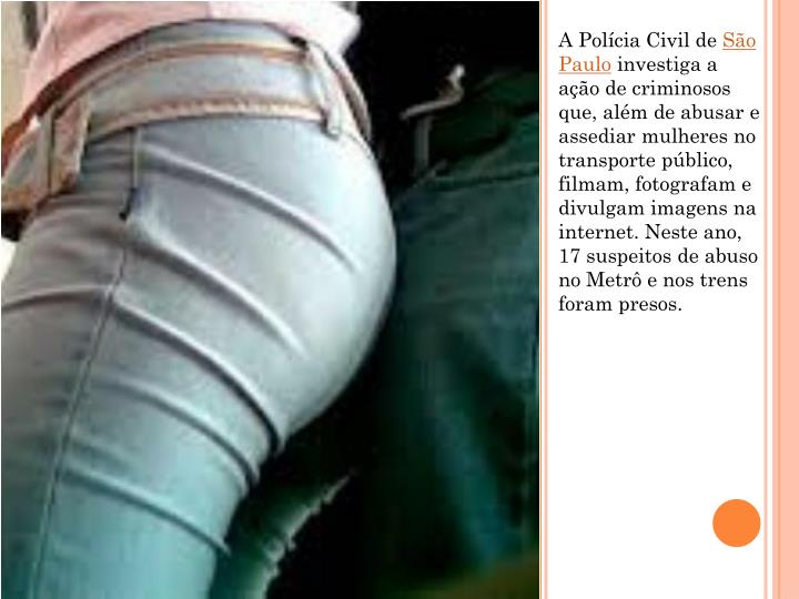A Polícia Civil de