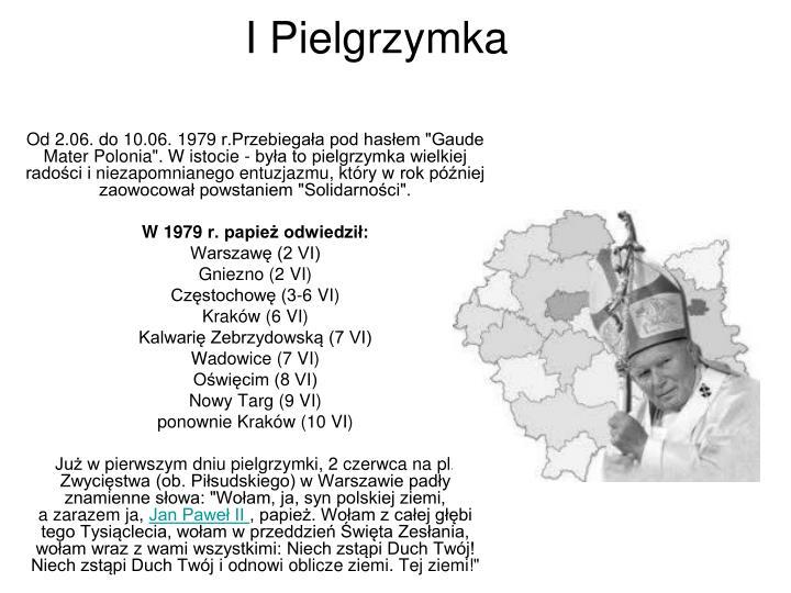 I Pielgrzymka