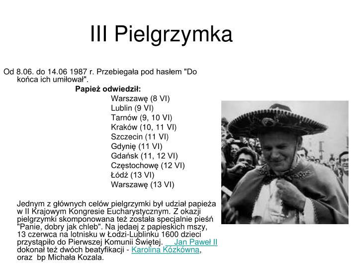 III Pielgrzymka