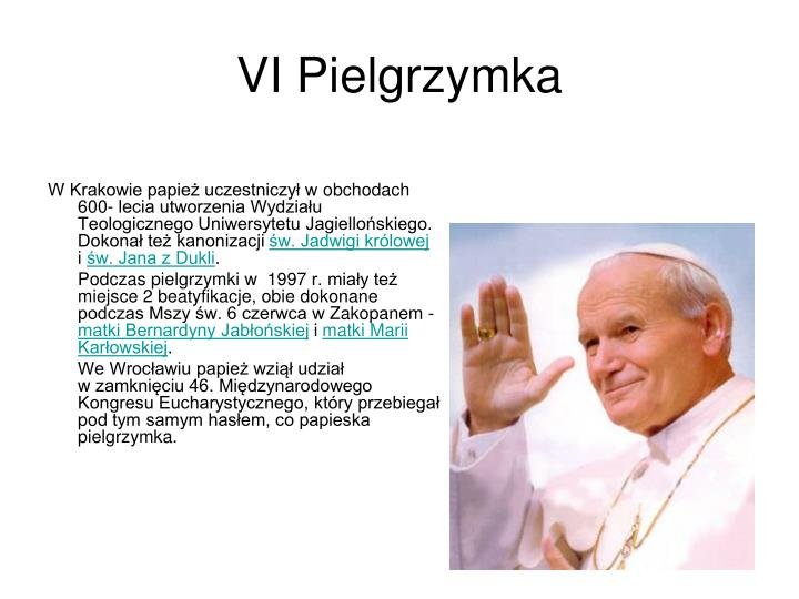 VI Pielgrzymka